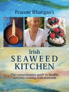 Irish Seaweed Kitchen by Prannie Rhatigan