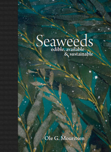 Seaweeds: Edible, Available, Sustainable by Ole